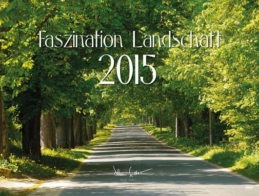 Sedlmayr-Bildkalender-Faszination-Landschaft-2015-Fotos-Klaus-Ender