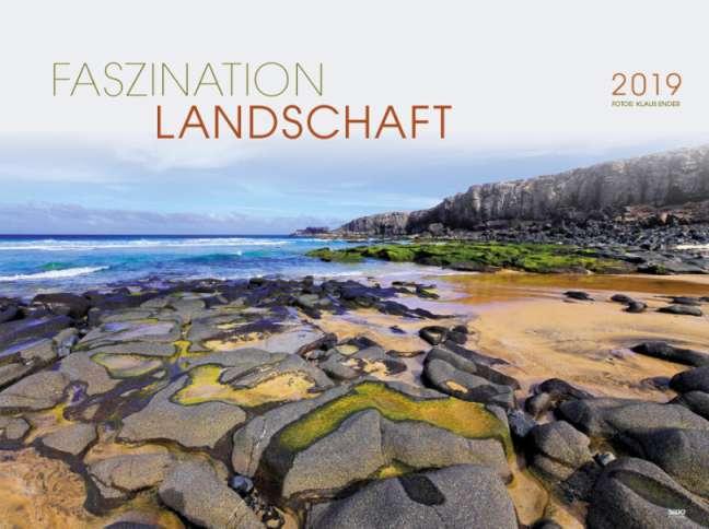 Bildkalender Werbekalender Wandkalender Faszination Landschaft 2019, Fotos_ Klaus Ender